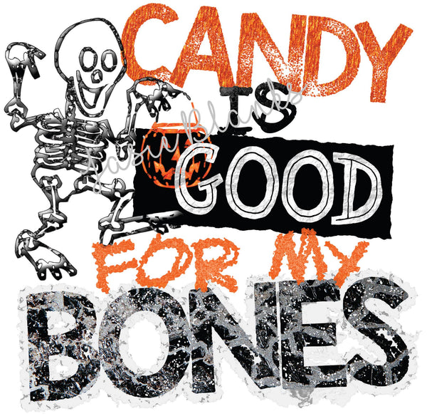Candy is Good For My Bones Transfer