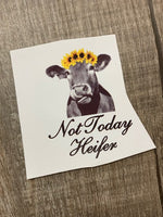 Not Today Heifer Sunflower Waterslide