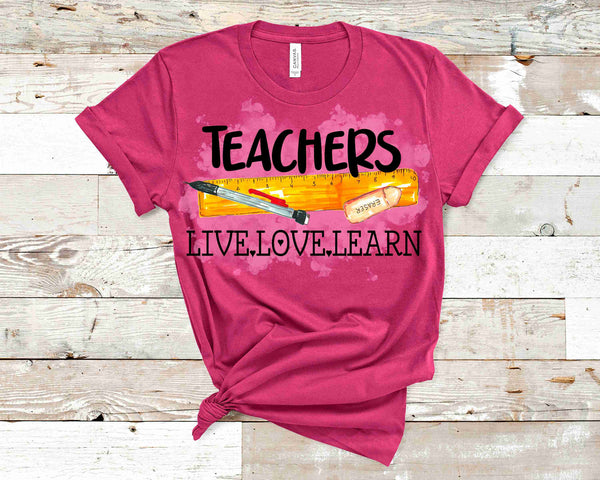Teachers Live-Love- Learn- Transfer