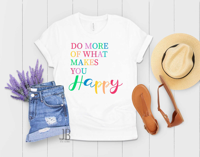 Do more of what makes you Happy -  Transfer