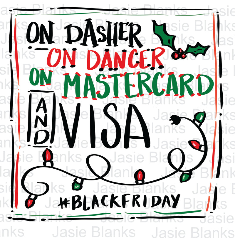 Dasher Dancer Black Friday Transfer