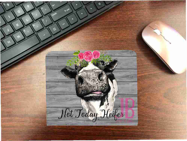 Not Today Heifer - Mouse Pad