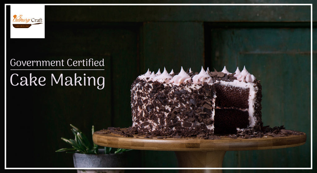 Government Certified Course in Cake Making (6 Days)