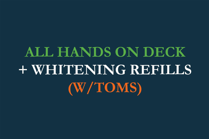 products/2-All-Hands-On-Deck-Whitening-Refill-wTom_s.jpg