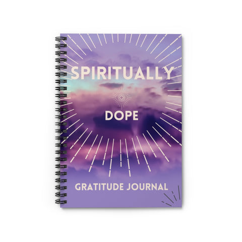 Spiritually Dope - Gratitude Journal - Spiral Notebook - Ruled Line - Purple Sky - 90 Days From Now Manifestation Planner