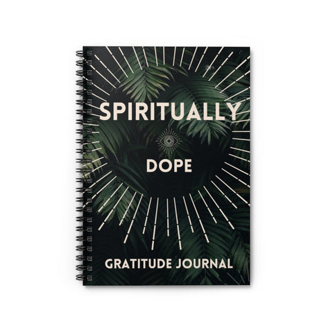 Spiritually Dope - Gratitude Journal - Spiral Notebook - Ruled Line - Nature Green Leaves - 90 Days From Now Manifestation Planner