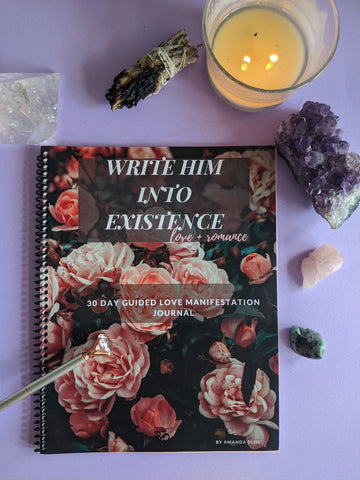 Write Him Into Existence Manifestation Journal - 90 Days From Now Manifestation Planner