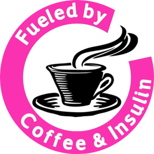 Fueled by Coffee & Insulin - Pink
