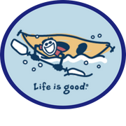 Life is Good - KAYAKING