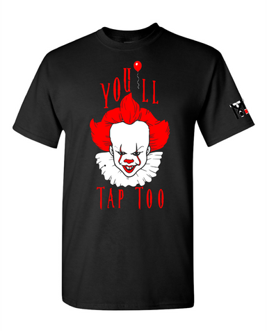 You'll Tap Too - IT  Jiu Jitsu Lifestyle Tee