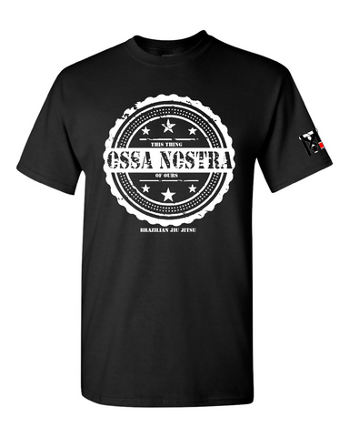 OSSA NOSTRA (This thing of ours) Top Mount Apparel Tee