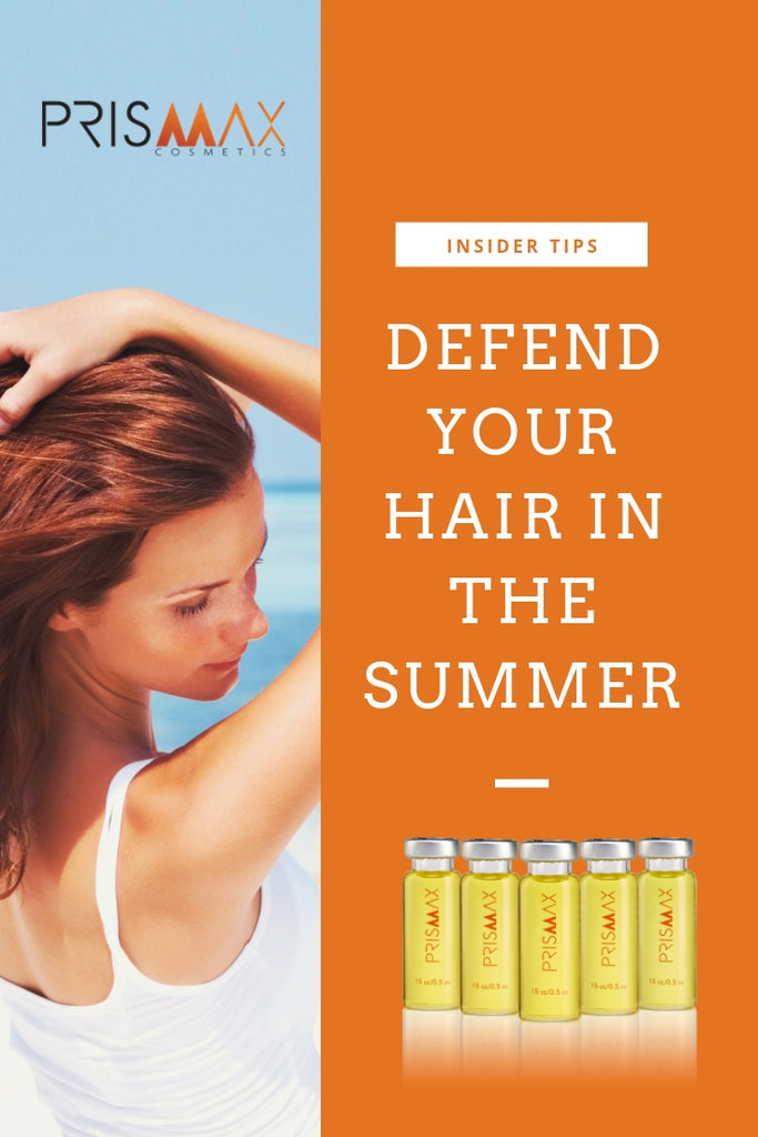 How To Defend Your Hair In The Summer Months - Insider Tips