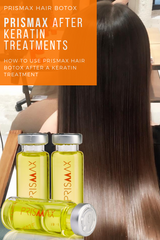 Protecting hair after a Keratin Treatment with Prismax Hair Botox