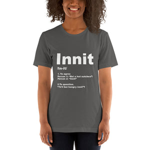 Innit Definition Unisex T-Shirt