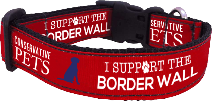 I Support The Border Wall Collar Conservative Pets