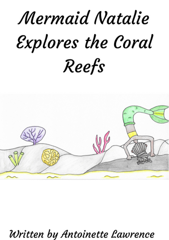 Pre-Order Mini Mers Underwater Educational Book 3: Mermaid Natalie explores the Coral Reefs