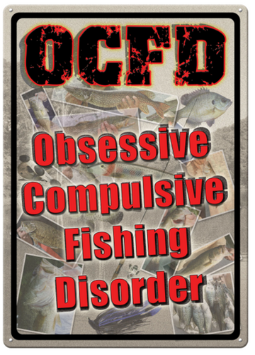 TIN SIGN - OBSESSIVE COMPULSIVE -  - Mansfield Hunting & Fishing - Products to prepare for Corona Virus
