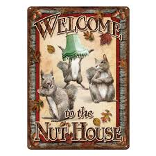 TIN SIGN - NUTHOUSE -  - Mansfield Hunting & Fishing - Products to prepare for Corona Virus