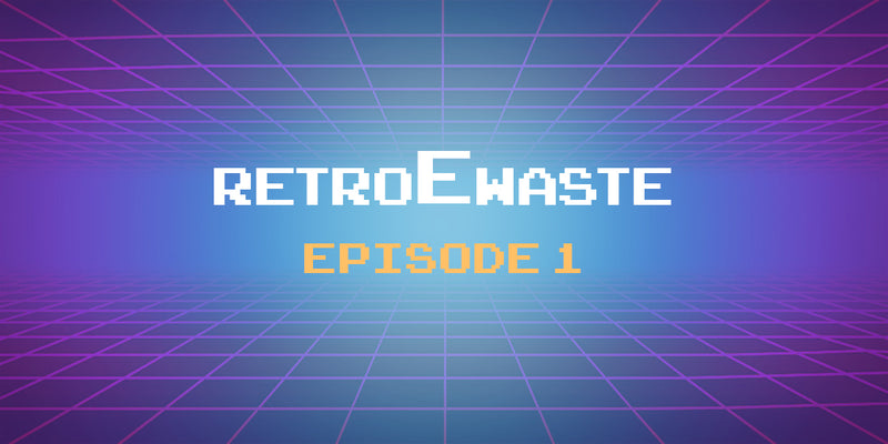 An E-Waste Retrospective:  Episode 1