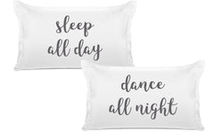 Sleep all day, Dance all night pillow sets Di Lewis bedroom decor