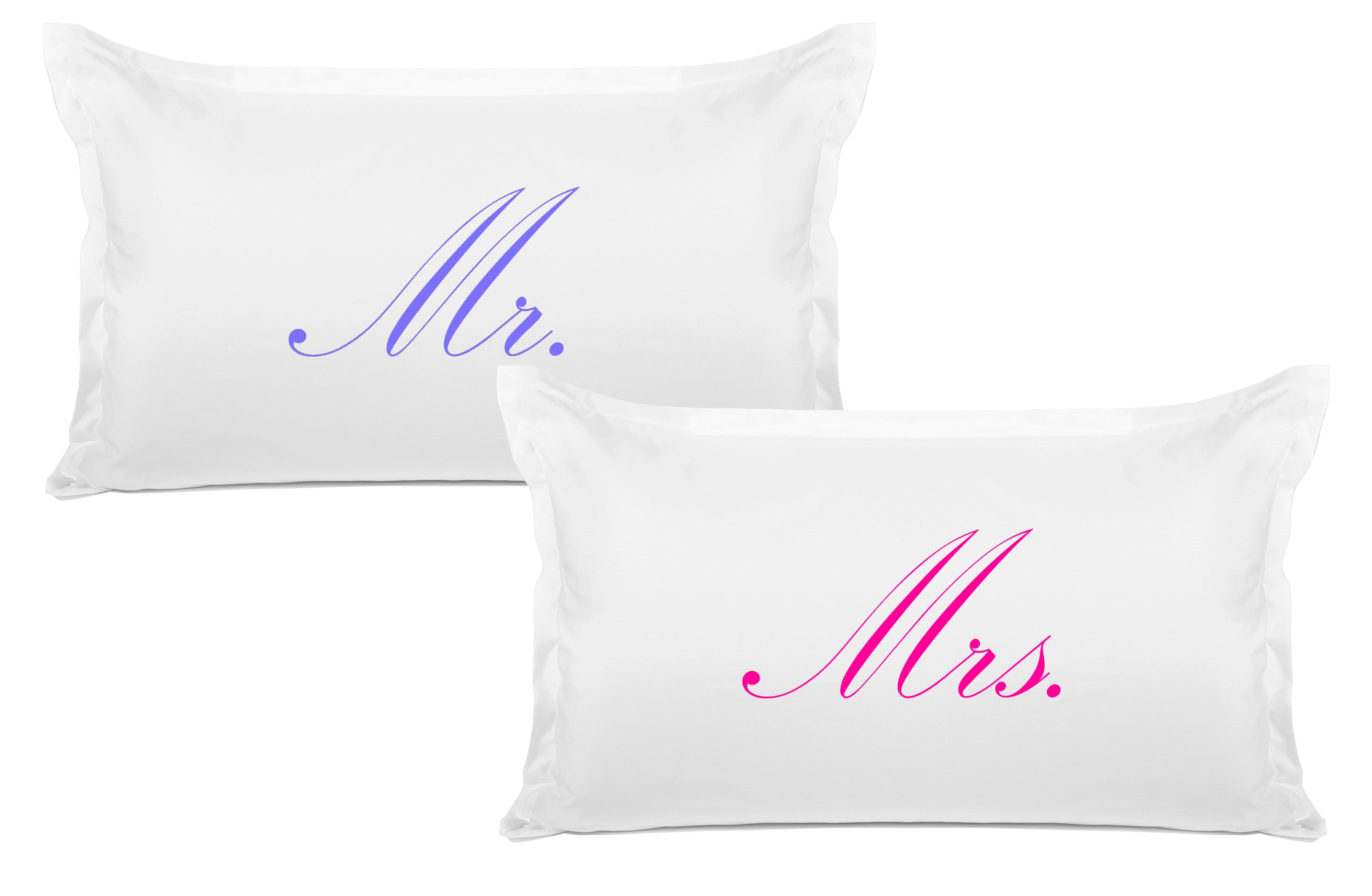 Mr., Mrs. - His & Hers Pillowcase Collection
