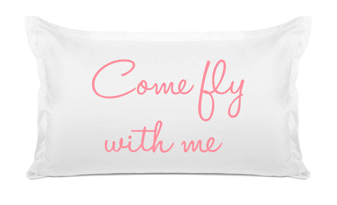 Come Fly With Me - Expressions Pillowcase Collection