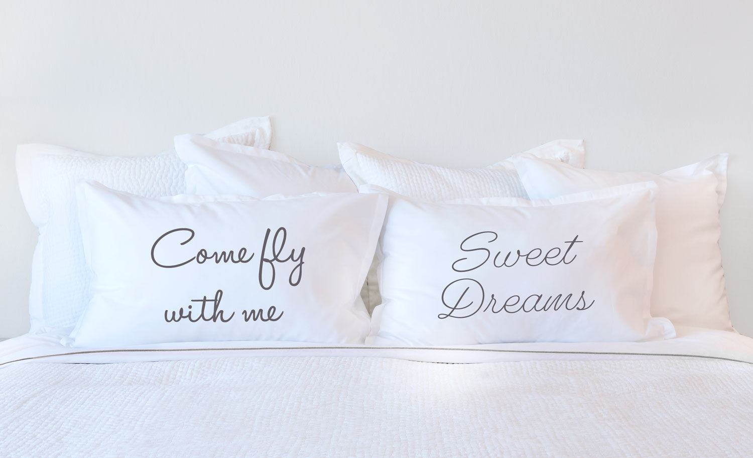 Come Fly With Me - Inspirational Quotes Pillowcase Collection-Di Lewis