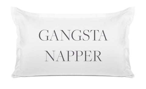 Gangsta Napper - Expressions Pillowcase Collection