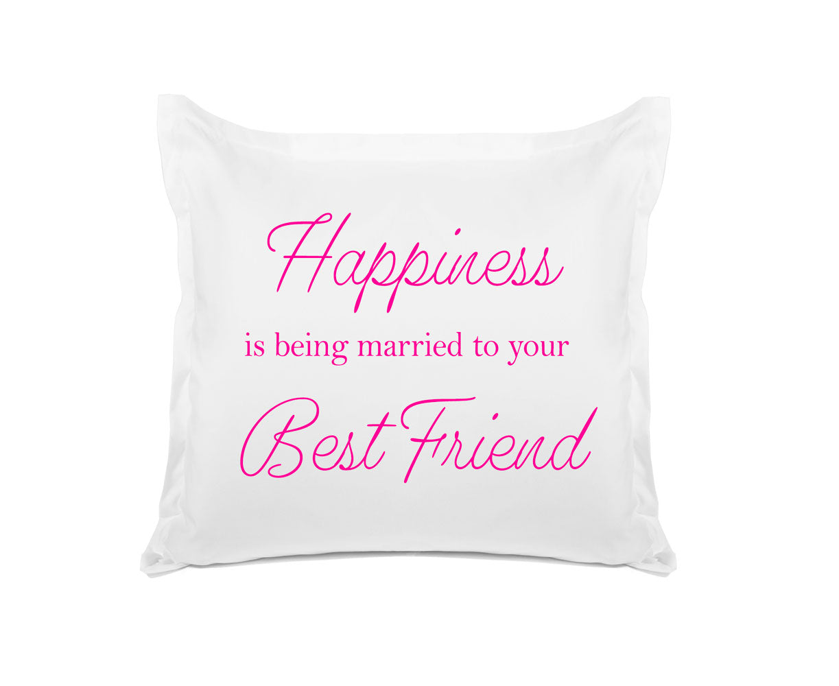 happiness is being married inspirational quotes pillowcases di