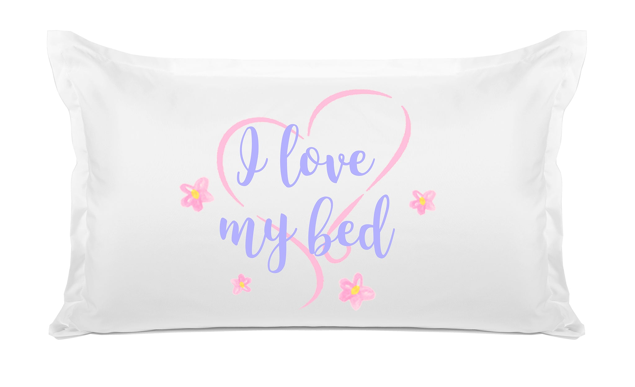 I Love My Bed Pillow Cases Quote Pillows Di Lewis