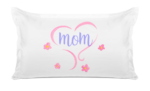 Keep Your Mom in Your Heart– Mother's Day Pillowcase Collection