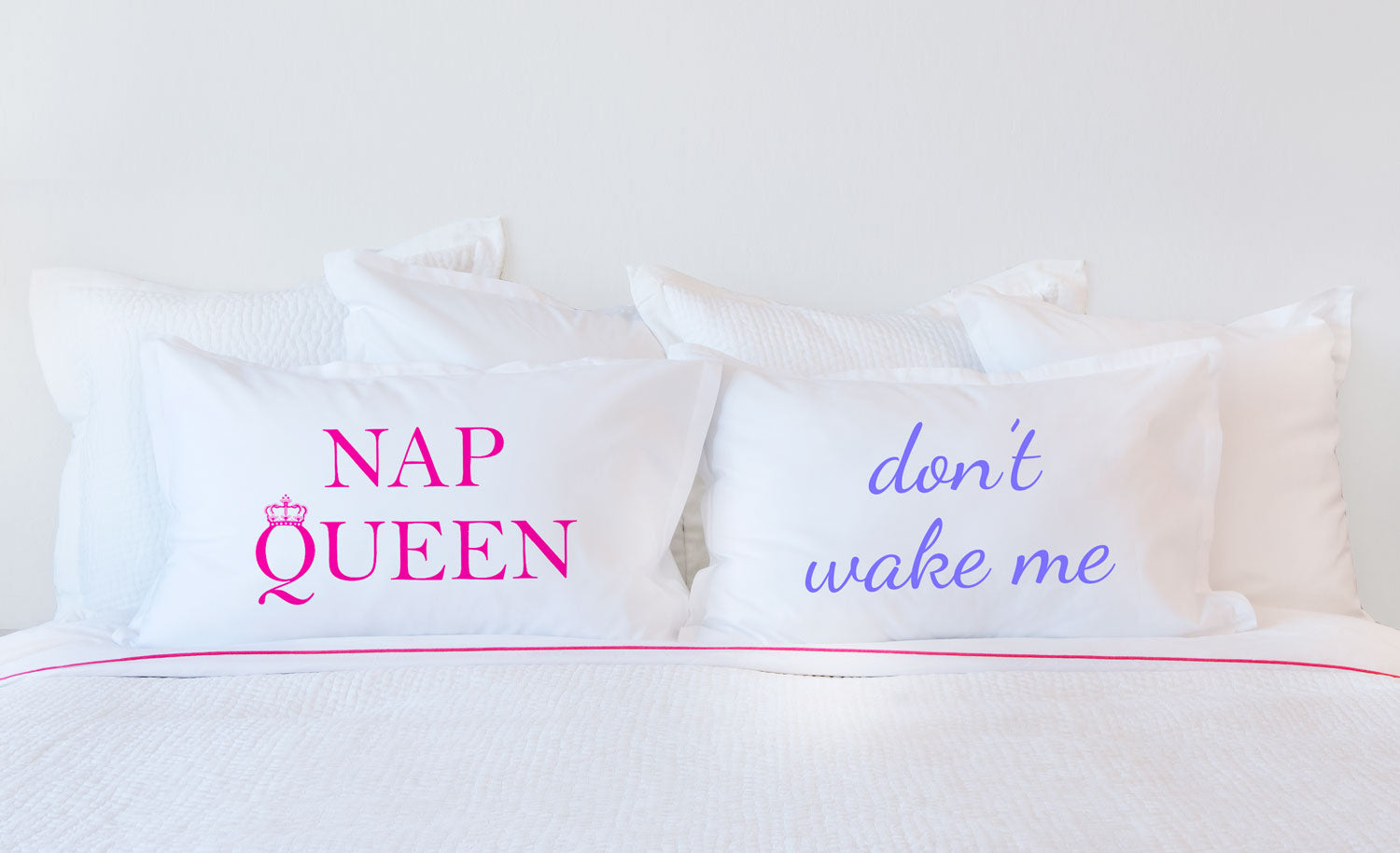 Nap Queen - Inspirational Quotes Pillowcase Collection-Di Lewis
