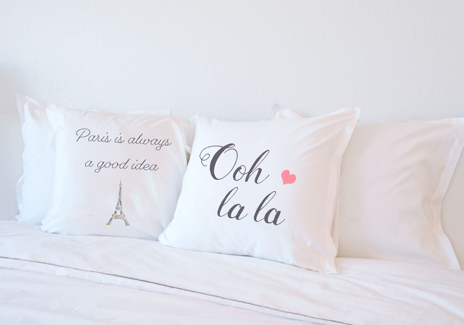 Ooh La La - Inspirational Quotes Pillowcase Collection-Di Lewis