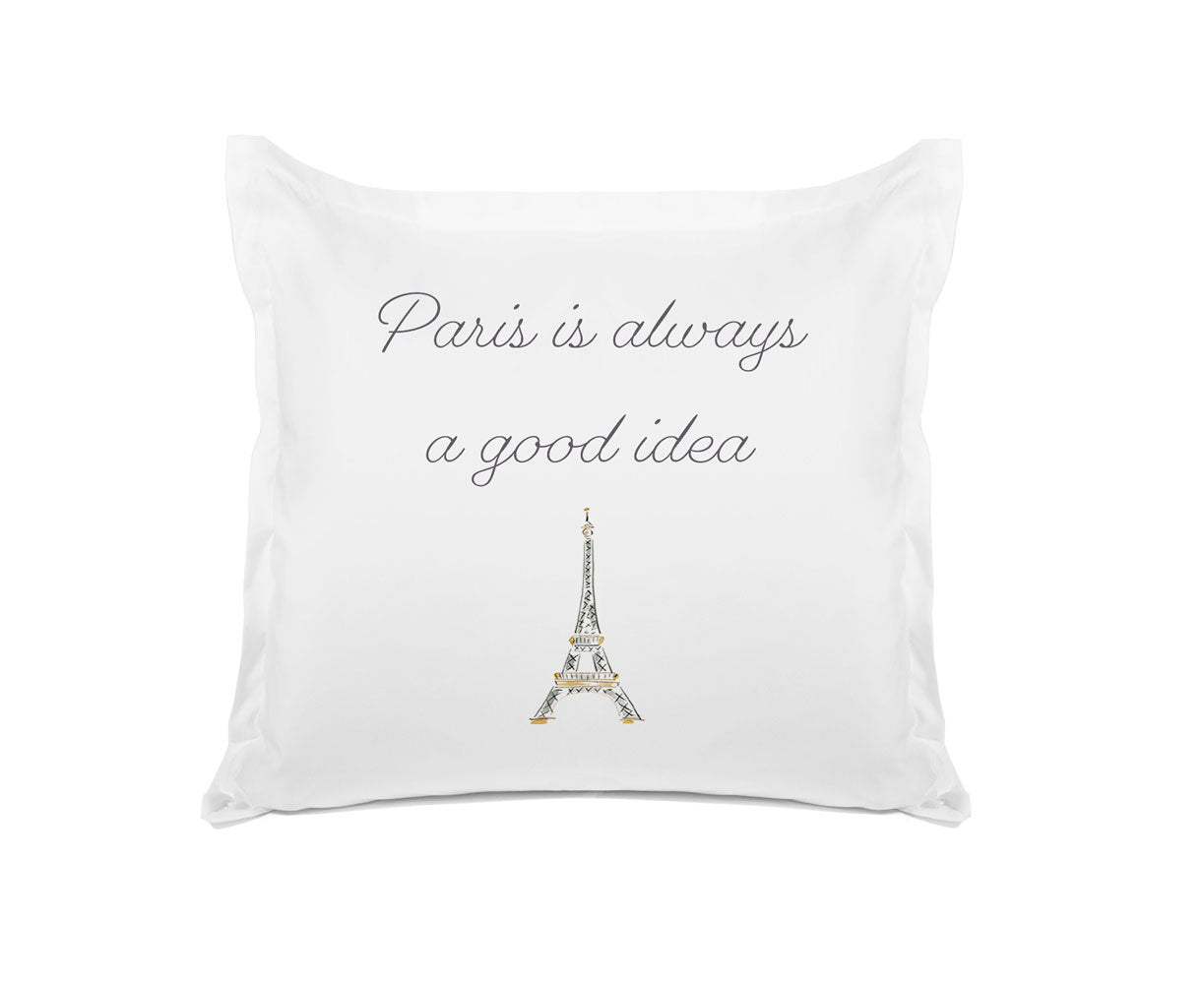 Paris Is Always A Good Idea Pillow Cases Quote Pillows Di Lewis