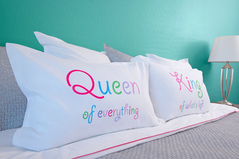 Queen of Everything, King of Whats Left pillow sets Di Lewis bedroom decor