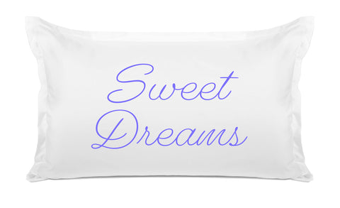 Sweet Dreams - Expressions Pillowcase Collection