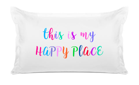 This Is My Happy Place - Inspirational Quotes Pillowcase Collection-Di Lewis
