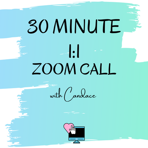 30 Minute Zoom Coaching with Candace