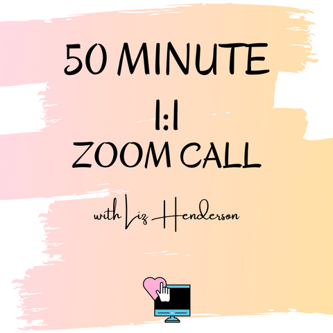 50 Minute Zoom Coaching Call With Liz Henderson
