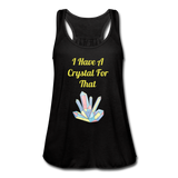 I Have A Crystal For That tank top - black