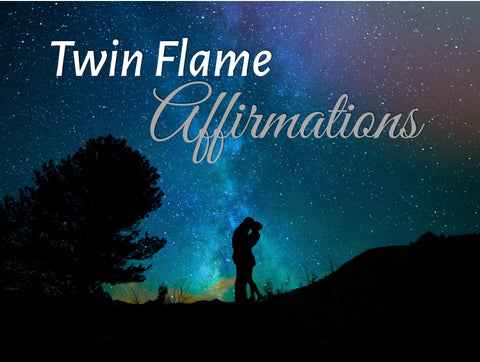 Twin Flame Affirmations