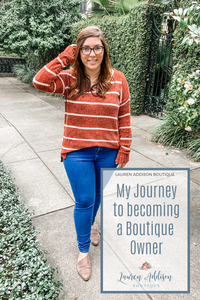 My Journey to becoming a Boutique Owner...