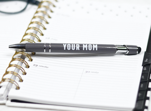 Your Mom Pen
