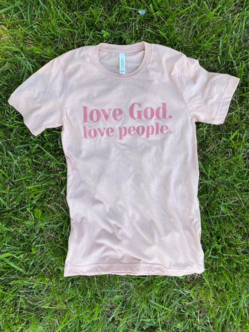 Love God. Love People