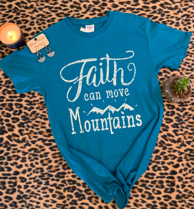 Faith Can Move Mountain Tee