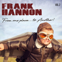 VOL. 2, FROM ONE PLACE...TO ANOTHER! (CD)