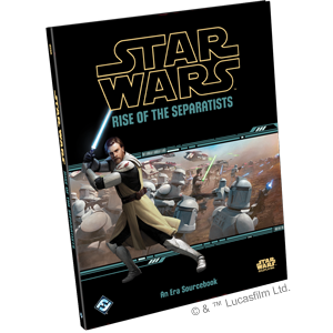 Star Wars: Force and Destiny Rise of the Separatists