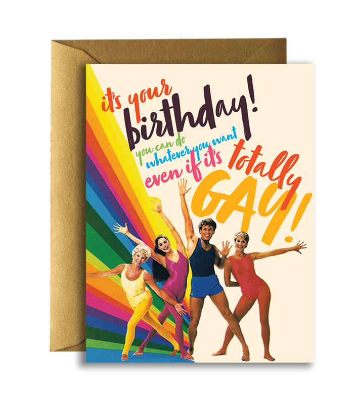 Offensive + Delightful - Birthday Totally Gay!