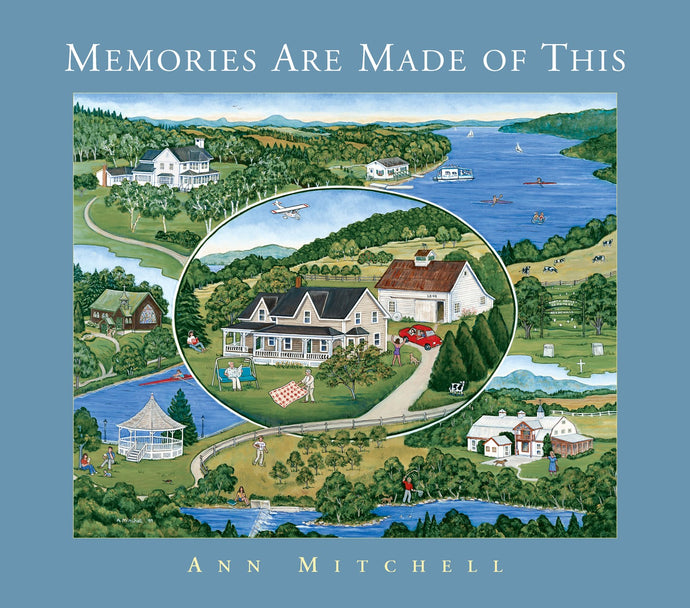 Memories Are Made of This by Ann Mitchell
