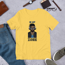 In My Zone Short Sleeve Unisex T-Shirt